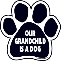 Our Grandchild is a Dog Paw Magnets