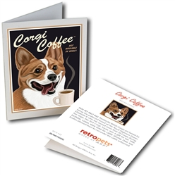"Corgi - Corgi Coffee GREETING CARD ""Not Available in Decaf!"""