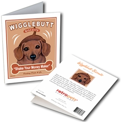 """Wigglebutt Biscuits GREETING CARD (Dachshund) """"Shake Your Money Maker!"""""""