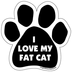 I Love My Fat Cat Paw Magnet