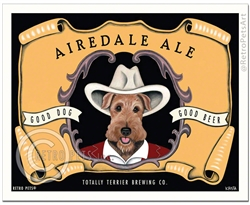 Airedale Ale (Airedale Terrier) Good Dog - Good Beer