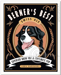 Berner's Best Swiss Ale (Bernese Mountain Dog) Superior Brew For a Fortunate Few