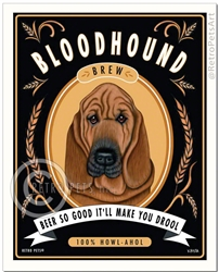 Bloodhound Brew (Bloodhound) Beer So Good It'll Make You Drool