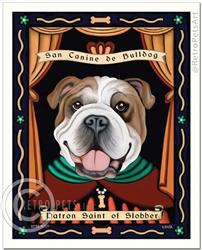 San Canine de Bulldog (Bulldog - English) Patron Saint of Slobber