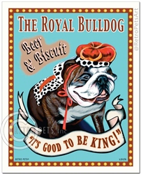 The Royal Bulldog - Beer and Biscuit (Bulldog - English) It's Good To Be King!