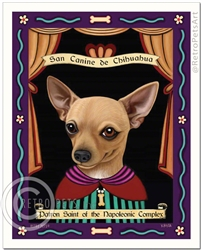 San Canine de Chihuahua (Chihuahua) Patron Saint of the Napoleonic Complex