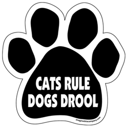 Cats Rule Dogs Drool Paw Magnets