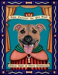 San Terrier de Pit Bull (Pit Bull Terrier) Patron Saint of Merry Pranksters