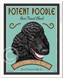Potent Poodle Best Friend Blend (Poodle) Coffee So Strong It'll Curl Your Hair