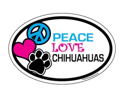 Peace Love Chihuahuas - Oval Magnets