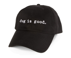 "Unisex Hat, One size fits all, Black with White ""dog is good"""