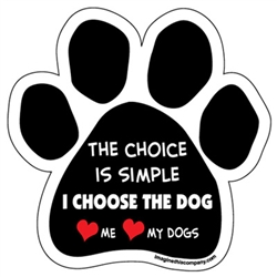The Choice Is Simple Paw Magnets