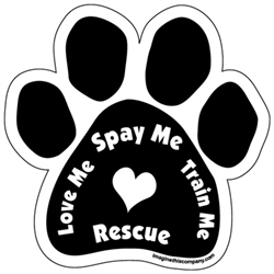 Love Me Spay Me Train Me Rescue Paw Magnets