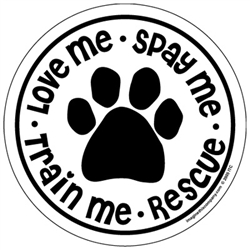 Train Me - Love Me - Spay Me - Rescue - White