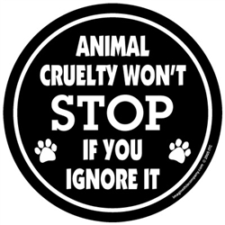 Animal Cruelty Won't Stop If You Ignore It