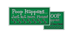 "Yard Sign - 8"" x 9"" - Poop Happens - Green"