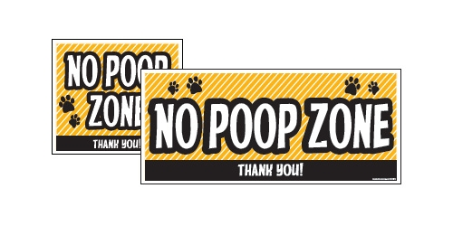 "Yard Sign - 8"" x 9"" - No Poop Zone - Yellow"