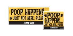"Yard Sign - 8"" x 9"" - Poop Happens - Yellow"