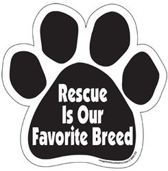 Rescue is Our Favorite Breed Paw Shaped Magnets
