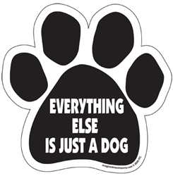 Everything Else is Just a Dog Paw Shaped Magnets
