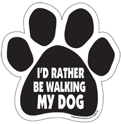 I'd Rather be Walking my Dog Paw Shaped Magnets