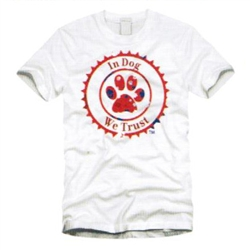 Unisex White In Dog We Trust™ T-Shirt