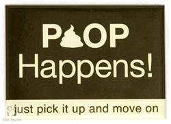"Poop Happens - 3"" x 2"" Magnets"