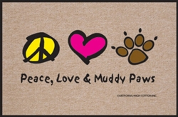 Peace, Love & Muddy Paws  - Doormat