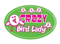 Crazy Bird Lady Oval