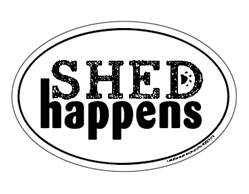 Shed Happens Oval