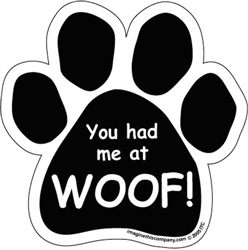 You had me at WOOF! Paw Magnets