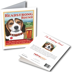 "Beagle - Headstrong Hound GREETING CARD ""All Hail the Scented Trail..."""