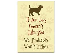 """If Our Dog Doesn't Like you... - 3"""" x 2"""" Magnets"""