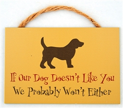 "9"" x 6"" Wood Sign w/ Rope - If our dog doesn't like you..."