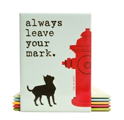 Leave Your Mark Inspired by Dog Magnet