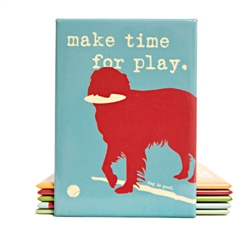 Time for Play Inspired by Dog Magnet
