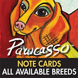 23 BREEDS AVAILABLE: PAWCASSO COLLECTION