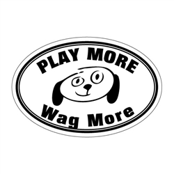 Play More Wag More Oval Magnets