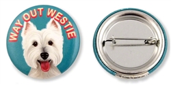 """Way Out Westie"" Buttons"