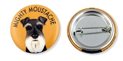"""Mighty Moustache"" Schnauzer Buttons"