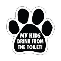 My Kids Drink From The Toilet!
