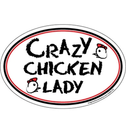 Crazy Chicken Lady Oval