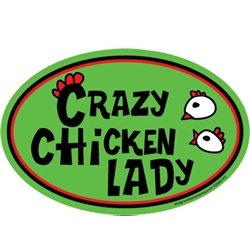 Crazy Chicken Lady Green Oval