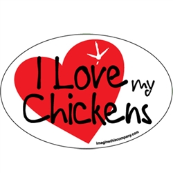 I Love my Chickens Oval