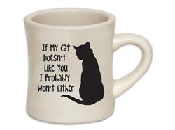 If My Cat Doesn't Like You - 10oz ivory diner mug with black print