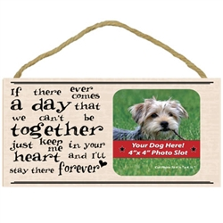 If there ever comes a day...  - Pet Memorial Wooden Frame