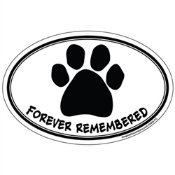 Forever Remembered (Pawprint) - Oval Magnet