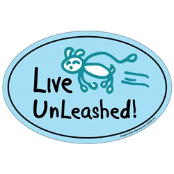Live Unleashed - Life of a Happy Dog Oval Magnets