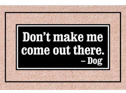 Don't Make Me…- Doormat