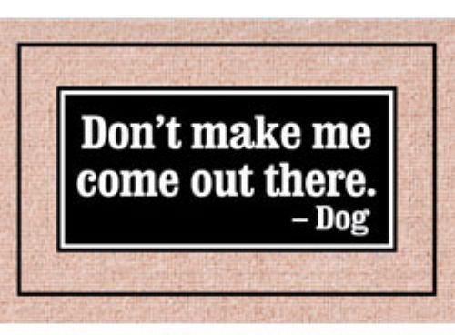 Don't Make Me…- Doormat